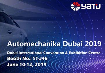 Welcome to visit us at Automechanika Dubai 2019